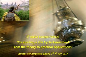 "1st esLCA Summer School ""Conducting a Life Cycle Assessment: From the theory to practical Applications"""
